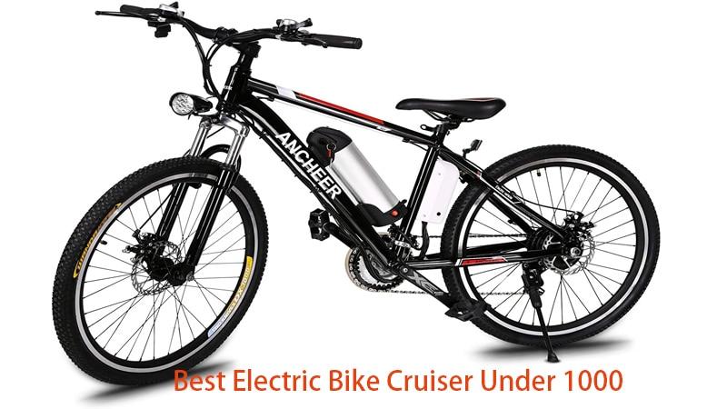 Best Electric Bike Cruiser Under 1000
