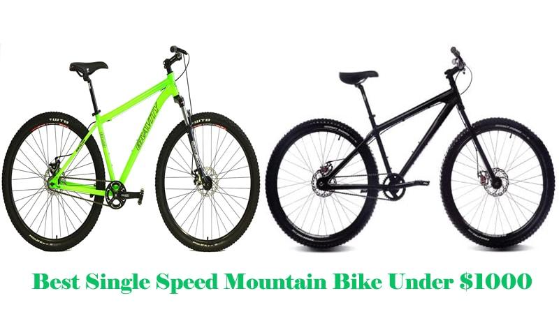 Best Single Speed Mountain Bike Under $1000